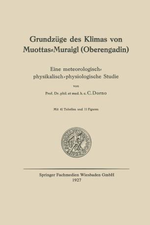 Grundzüge des Klimas von Muottas-Muraigl (Oberengadin)