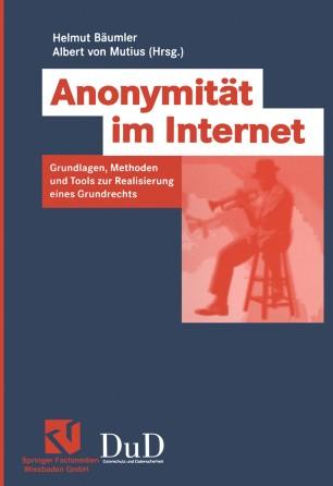 Anonymit 228 T Im Internet Springerlink border=