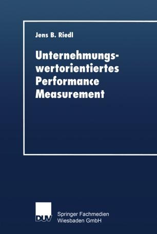 Unternehmungswertorientiertes Performance Measurement