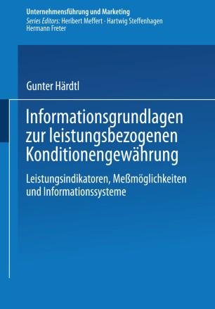 Informationsgrundlagen zur leistungsbezogenen Konditionengewährung