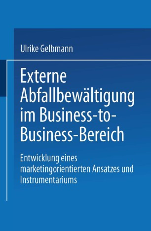 Externe Abfallbewältigung im Business-to-Business-Bereich