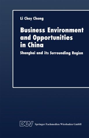 Business Environment and Opportunities in China