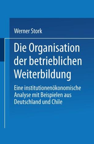 Die Organisation der betrieblichen Weiterbildung