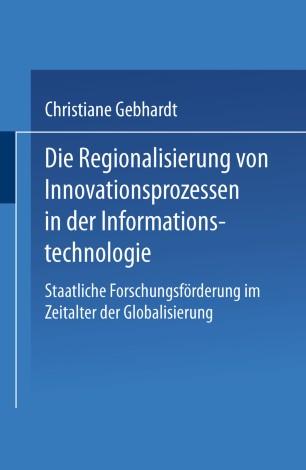 Die Regionalisierung von Innovationsprozessen in der Informationstechnologie
