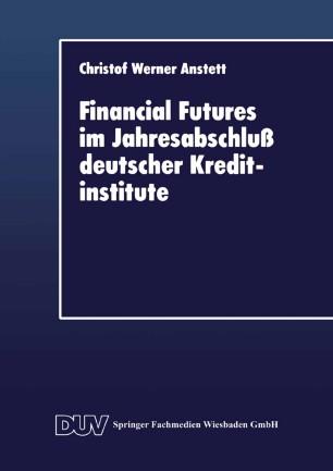 Financial Futures im Jahresabschluß deutscher Kreditinstitute