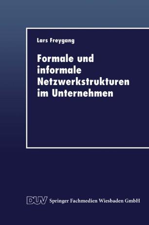 Formale und informale Netzwerkstrukturen im Unternehmen