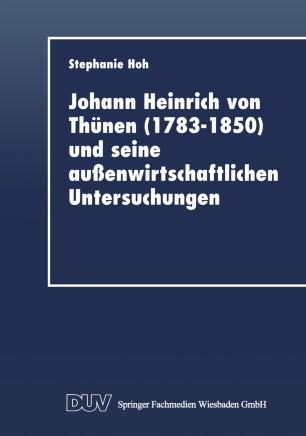Johann Heinrich von Thünen (1783–1850) und seine außenwirtschaftlichen Untersuchungen