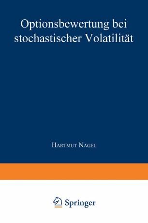 Optionsbewertung bei stochastischer Volatilität