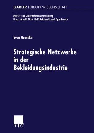 Strategische Netzwerke in der Bekleidungsindustrie