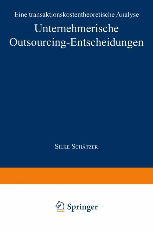 Unternehmerische Outsourcing-Entscheidungen