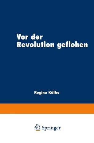 Vor der Revolution geflohen