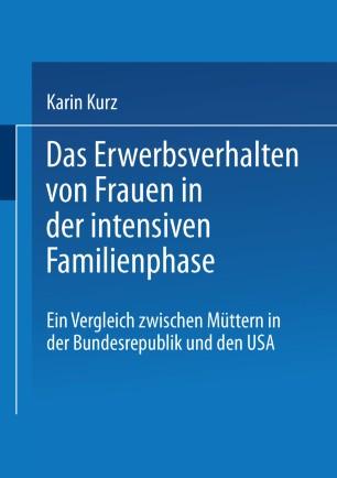 Das Erwerbsverhalten von Frauen in der intensiven Familienphase