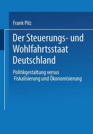 Der Steuerungs- und Wohlfahrtsstaat Deutschland