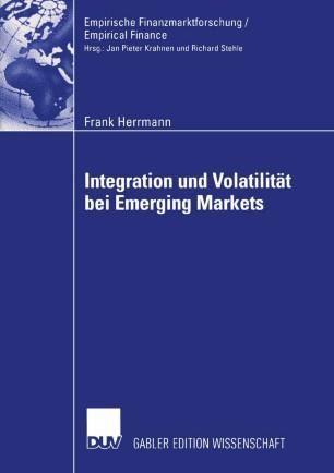 Integration und Volatilität bei Emerging Markets