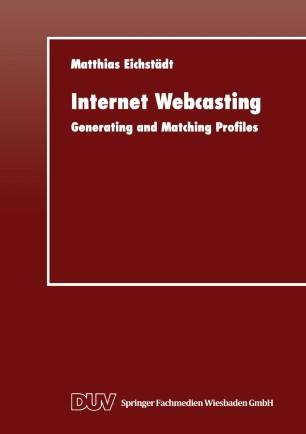 Internet Webcasting