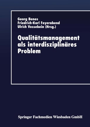 Qualitätsmanagement als interdisziplinäres Problem