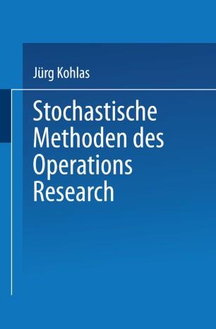 Stochastische Methoden des Operations Research