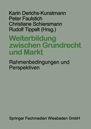 Weiterbildung zwischen Grundrecht und Markt