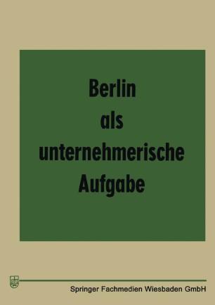 Berlin als unternehmerische Aufgabe