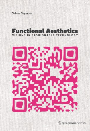 Functional Aesthetics : Visions in Fashionable Technology