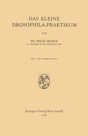 Das Kleine Drosophila-Praktikum