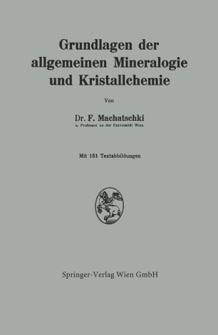 Grundlagen der allgemeinen Mineralogie und Kristallchemie