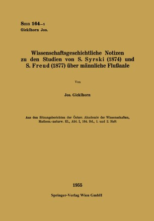Wissenschaftsgeschichtliche Notizen zu den Studien von S. Syrski (1874) und S. Freud (1877) über männliche Flußaale