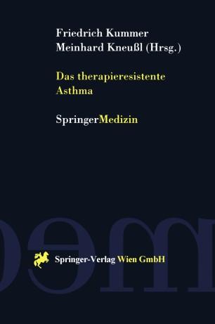 Das therapieresistente Asthma
