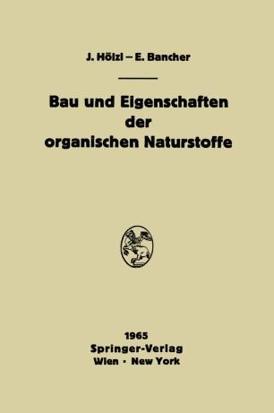 Bau Und Eigenschaften Der Organischen Naturstoffe border=