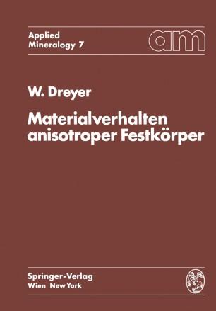 Materialverhalten anisotroper Festkörper
