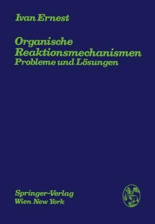 Organische Reaktionsmechanismen