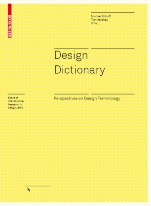 Design Dictionary : Perspectives on Design Terminology