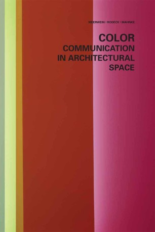 Color — Communication in Architectural Space :