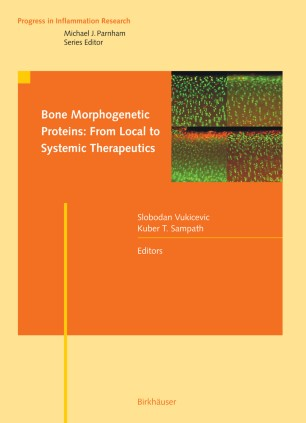 Bone Morphogenetic Proteins: From Local to Systemic Therapeutics :