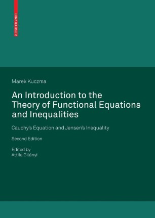 An Introduction to the Theory of Functional Equations and Inequalities