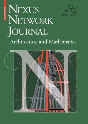 Nexus Network Journal : Architecture, Mathematics and Structure