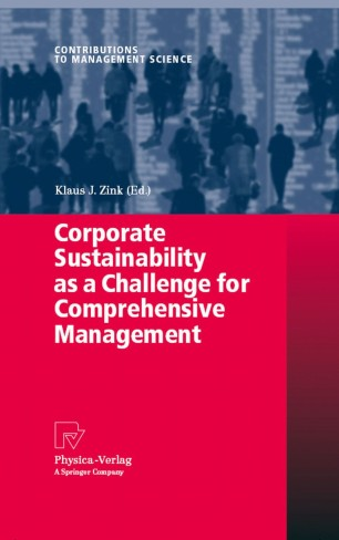 Corporate Sustainability as a Challenge for Comprehensive Management
