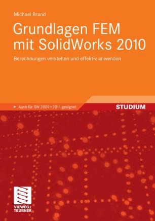 Grundlagen fem mit solidworks 2010 springerlink for Fem grundlagen