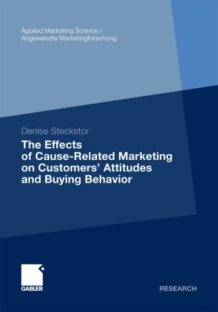 The Effects of Cause-Related Marketing on Customers' Attitudes and Buying Behavior :