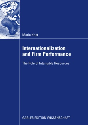 Internationalization and Firm Performance : The Role of Intangible Resources