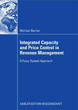 Integrated Capacity and Price Control in Revenue Management : A Fuzzy System Approach