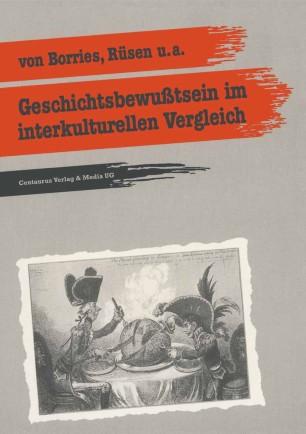 Geschichtsbewußtsein im interkulturellen Vergleich