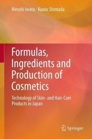 Formulas Ingredients And Production Of Cosmetics Springerlink