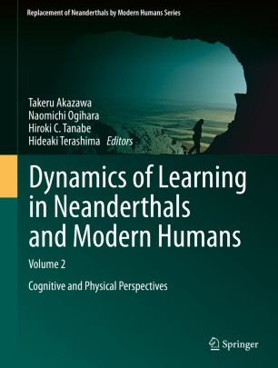 Dynamics of Learning in Neanderthals and Modern Humans Volume 2