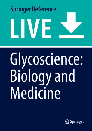 Glycoscience: Biology and Medicine