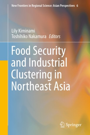 Food Security and Industrial Clustering in Northeast Asia