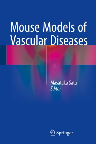 Mouse Models of Vascular Diseases :
