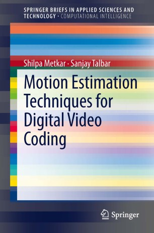 Motion Estimation Techniques for Digital Video Coding