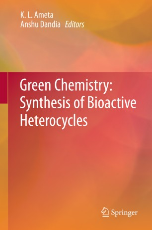 Green Chemistry: Synthesis of Bioactive Heterocycles :