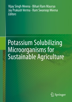 Potassium Solubilizing Microorganisms for Sustainable Agriculture